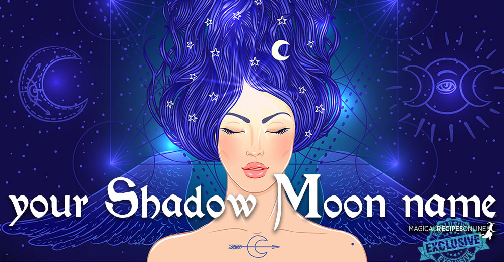 Your Shadow Moon Name and What it Means
