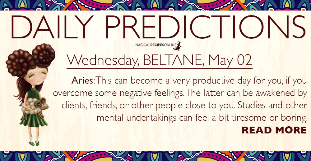 Daily Predictions for Wednesday, 02 May 2018