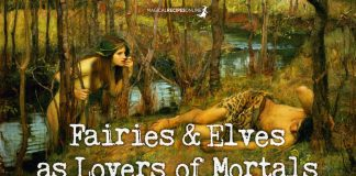 Fairies & Elves as Lovers of Mortals