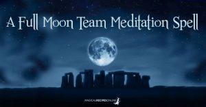 A Full Moon Team Meditation Spell