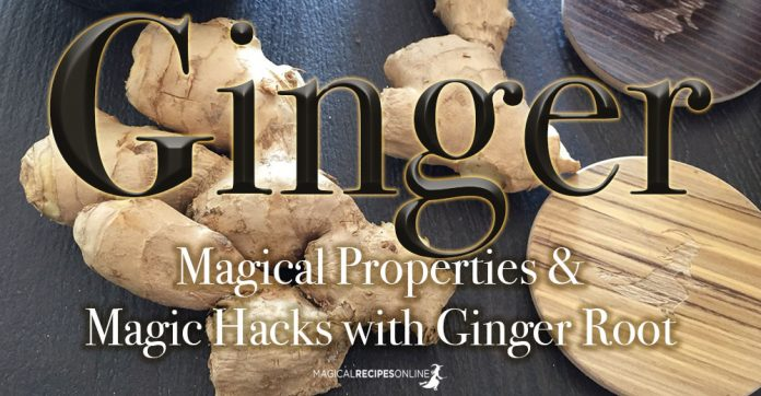 Ginger Root's Magical Properties. Magic Hacks with Ginger