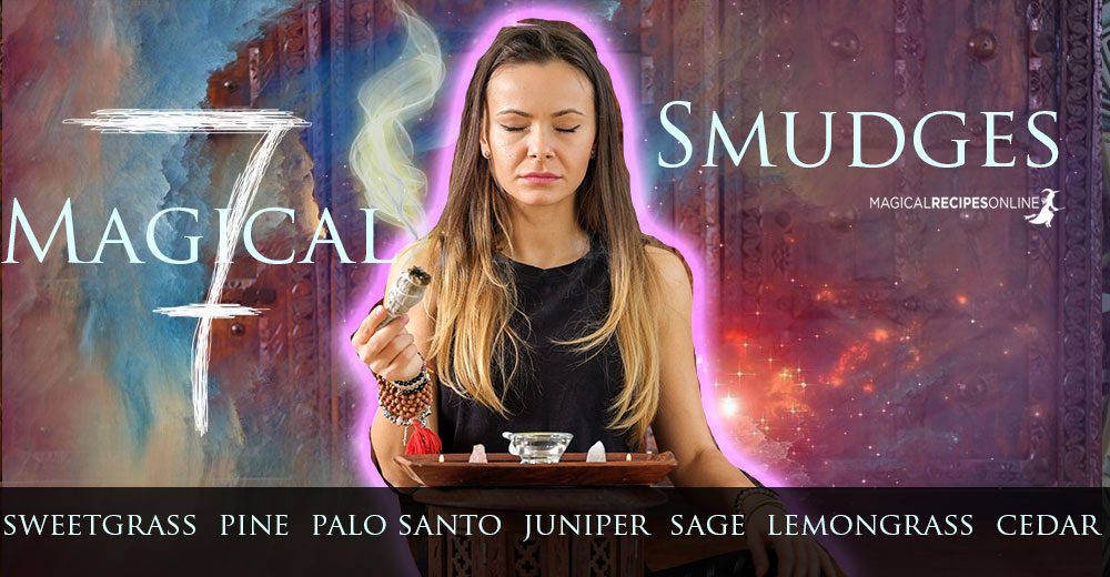 7 Magical Smudges and Why to Choose Each