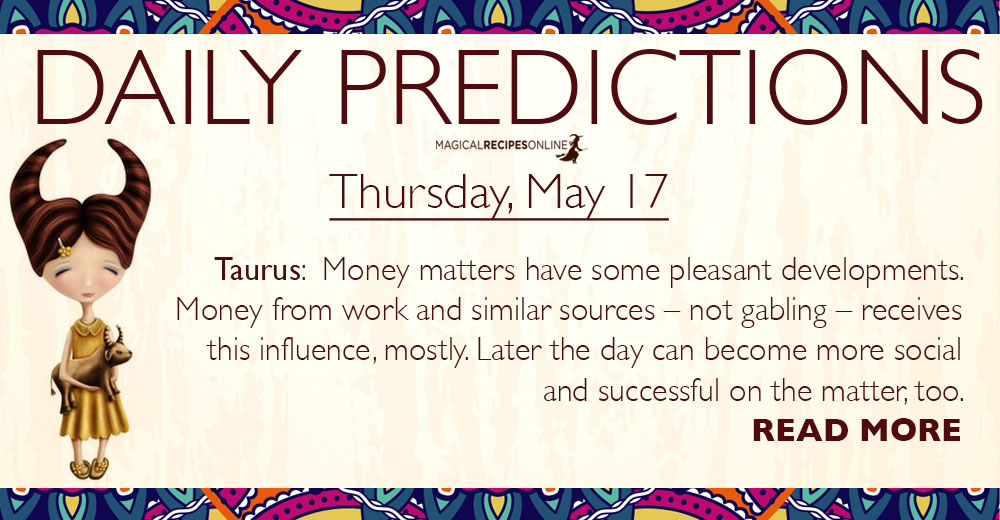 Daily Predictions for Thursday, 17 May 2018