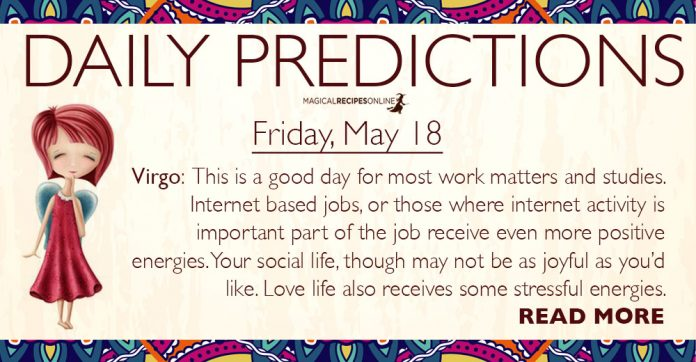 Daily Predictions for Friday, 18 May 2018