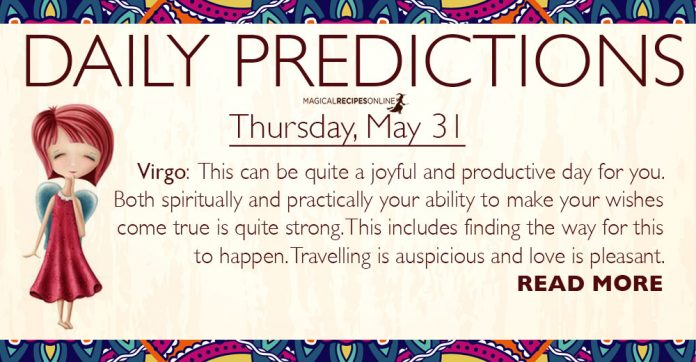 Daily Predictions for Thursday, 31 May 2018