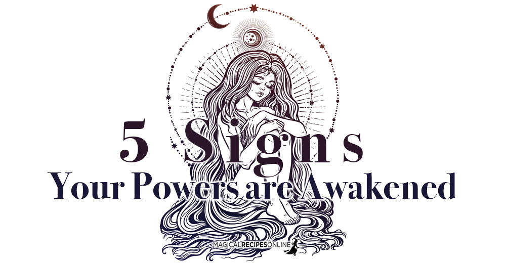 5 Signs Your Powers are Awakened