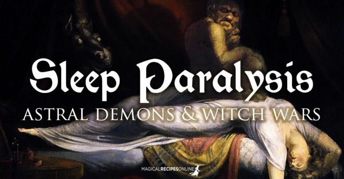 Sleep Paralysis. Legends, Dangers and Magic