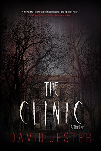 the Clinic - a Thriller