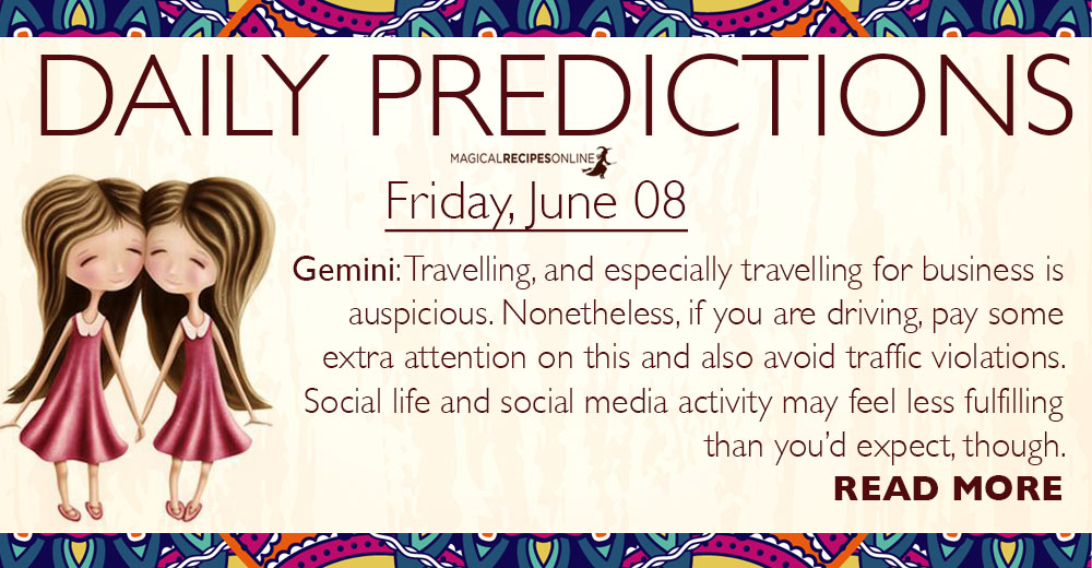 Daily Predictions for Friday, 8 June 2018