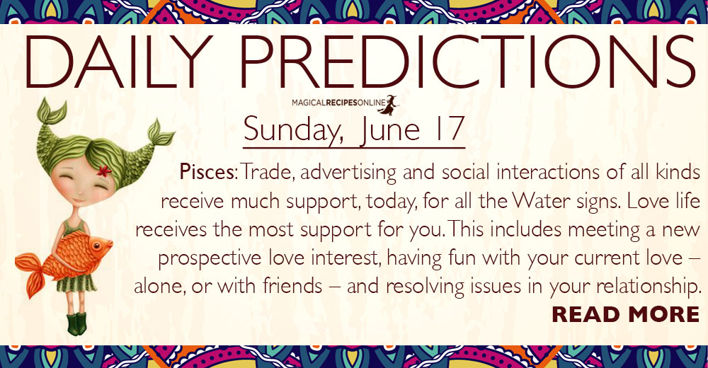 Daily Predictions for Sunday, 17 June 2018