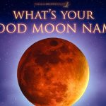 What's your Blood Moon Name? - Eclipse, July 27