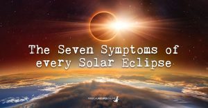 The Seven Symptoms of every Solar Eclipse