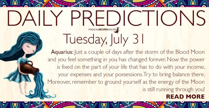 Daily Predictions for Tuesday, July 31, 2018