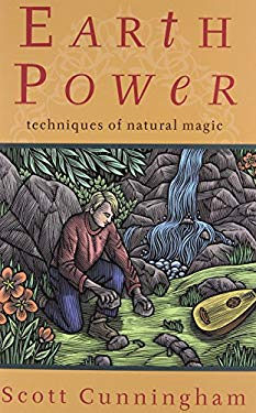Earth Power: Techniques of Natural Magic (Llewellyn's Practical Magick) by Llewellyn Publications
