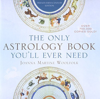 The Only Astrology Book You'll Ever Need by Taylor Trade Publishing