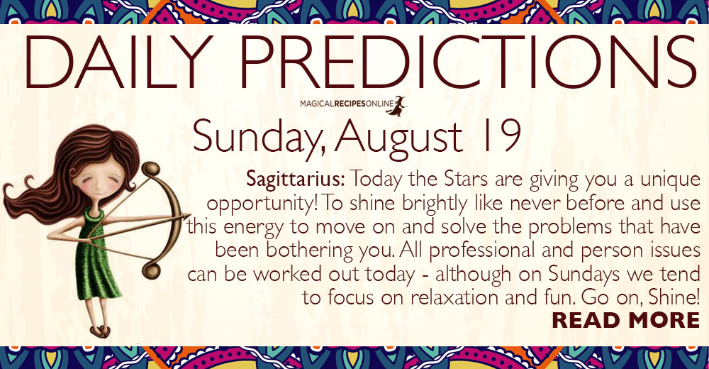 Daily Predictions for Sunday, 19 August 2018