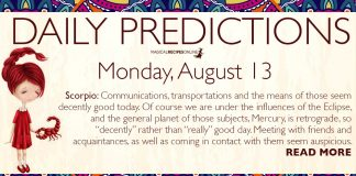 Daily Predictions for Monday, 13 August 2018