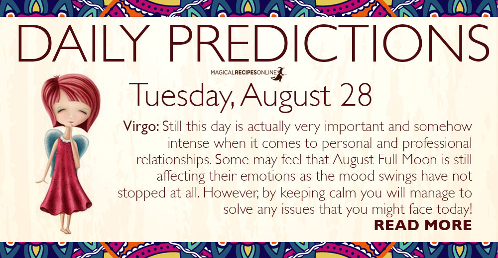 Daily Predictions for Tuesday, 28 August 2018