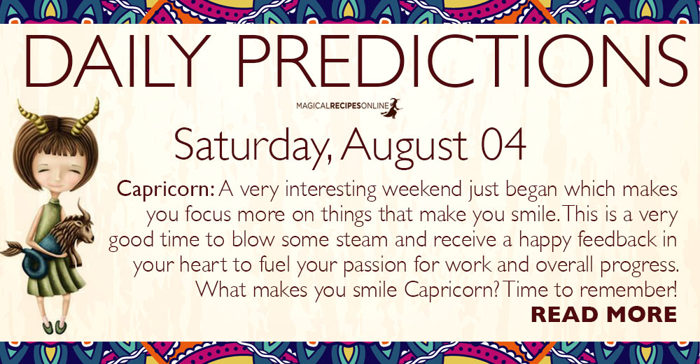 Daily Predictions for Saturday, 04 August 2018