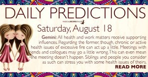 Daily Predictions for Saturday, 18 August 2018