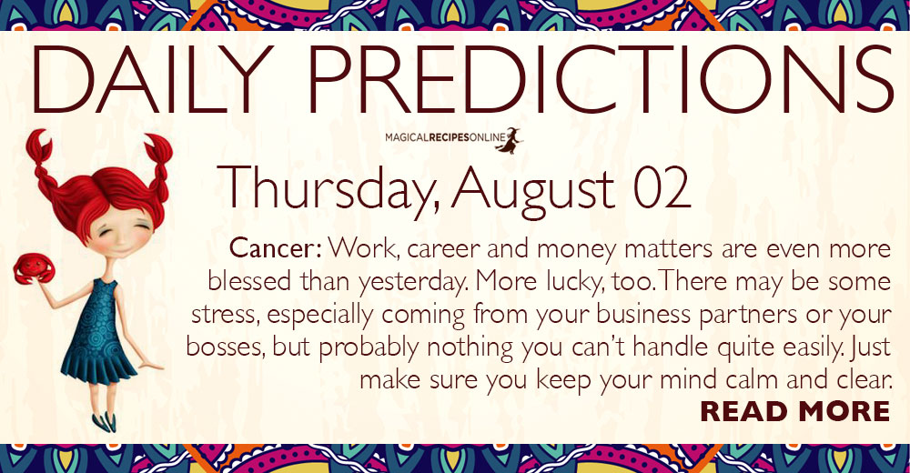 Daily Predictions for Thursday, 02 August 2018