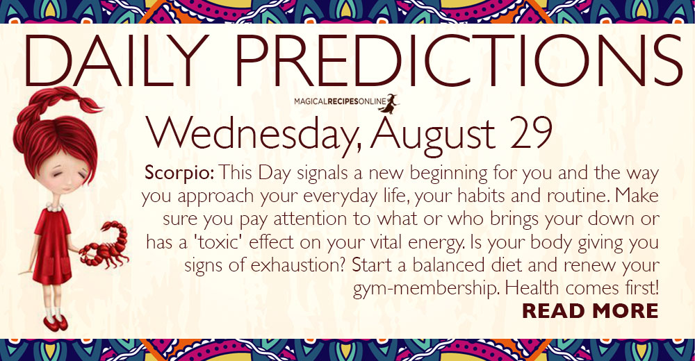 Daily Predictions for Wednesday, 29 August 2018