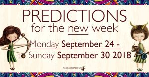 Predictions for the New Week,  September 24 – 30