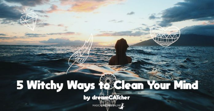 a Witchy Way to Clean Your Mind?