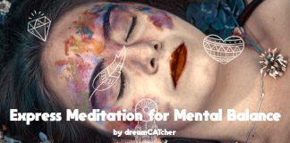 Express Meditation for Mental Balance