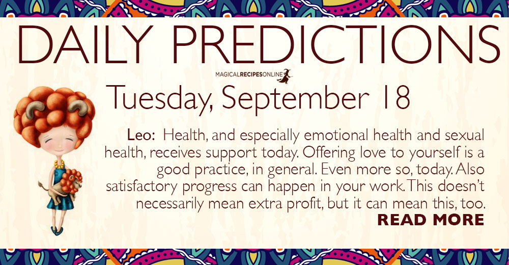 Daily Predictions for Tuesday, 18 September 2018