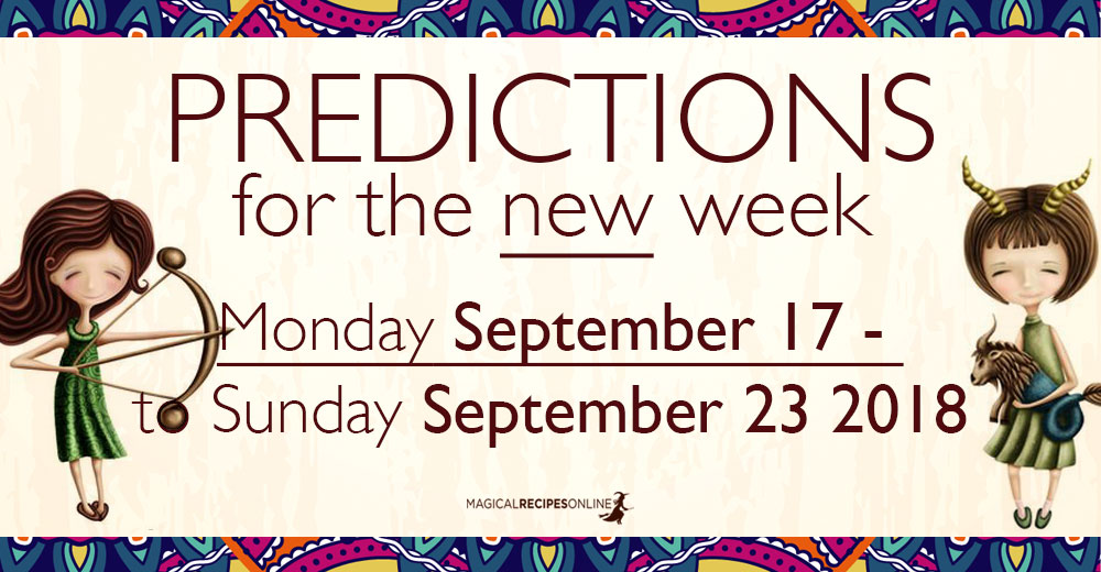 Predictions for the New Week, September 17 - 23