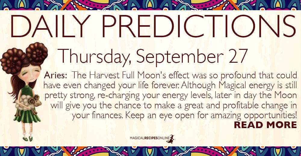 Daily Predictions for Thursday, September 27, 2018