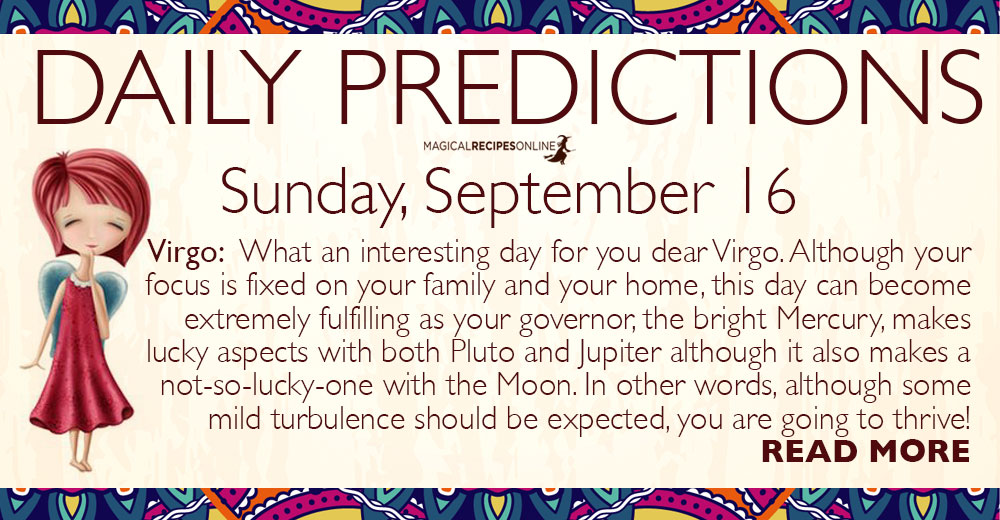 Daily Predictions for Sunday, 16 September 2018