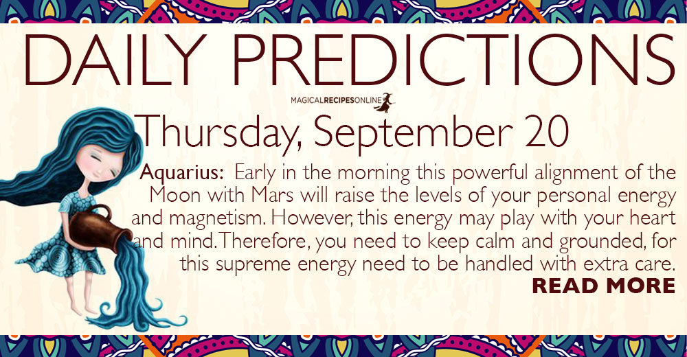 Daily Predictions for Thursday, 20 September 2018
