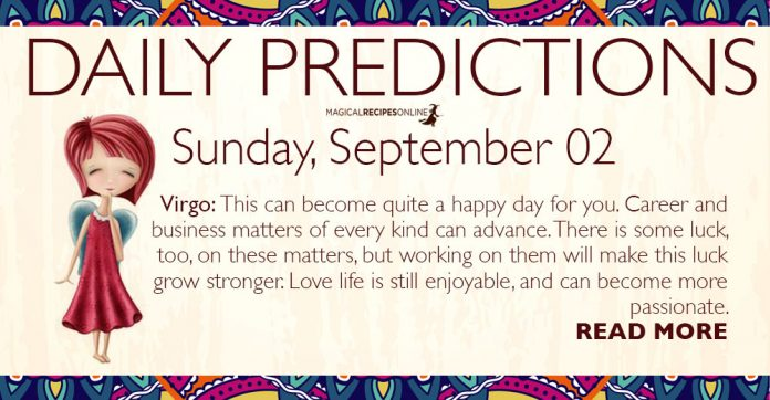 Daily Predictions for Sunday, 02 September 2018