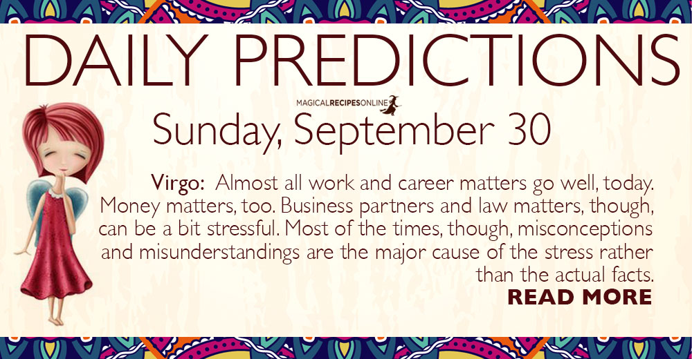 Daily Predictions for Sunday, 30 September 2018