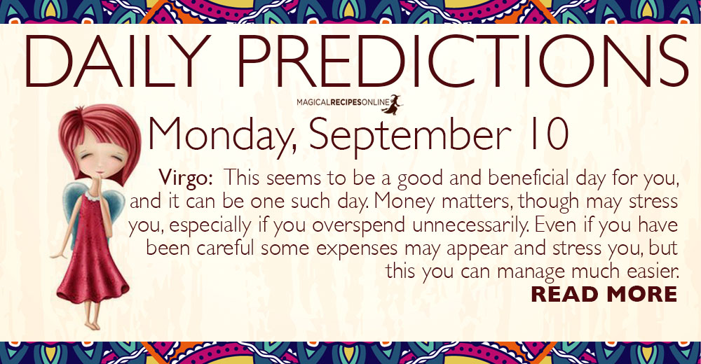 Daily Predictions for Monday, 10 September 2018