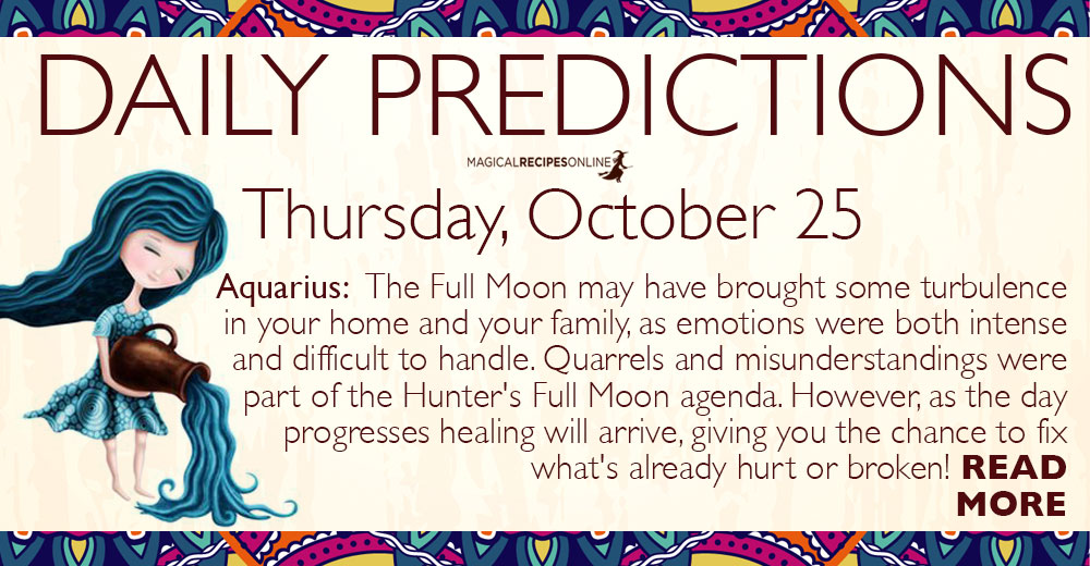 Daily Predictions for Thursday, 25 October 2018