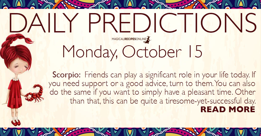 Daily Predictions for Monday, 15 October 2018