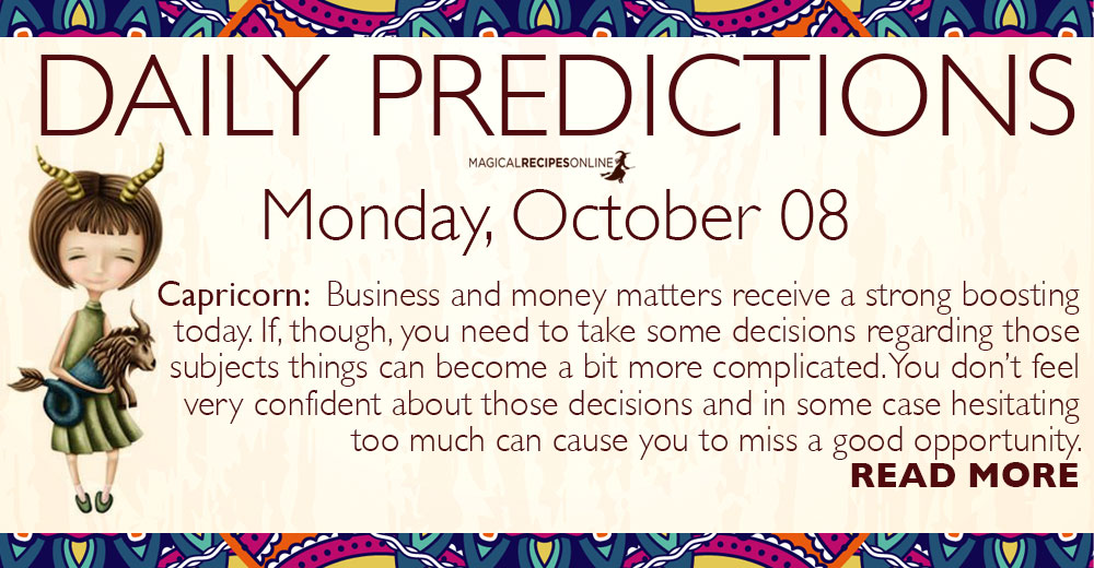 Daily Predictions for Monday, 08 October 2018