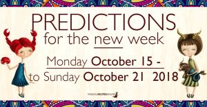 Predictions for the New Week,  October 15 – 21