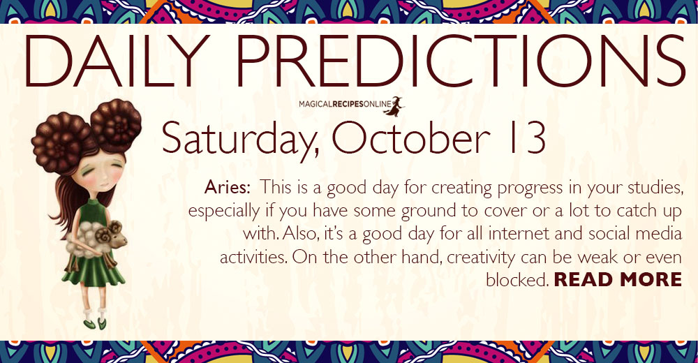 Daily Predictions for Saturday, 13 October 2018
