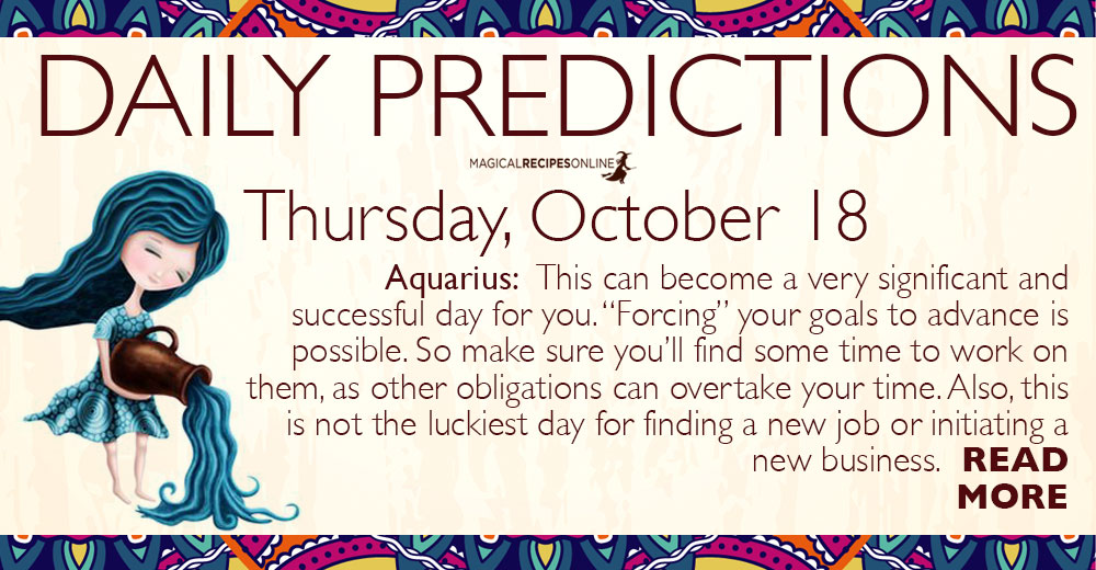 Daily Predictions for Thursday, 18 October 2018