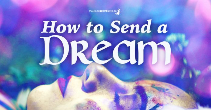 How to Send a Dream