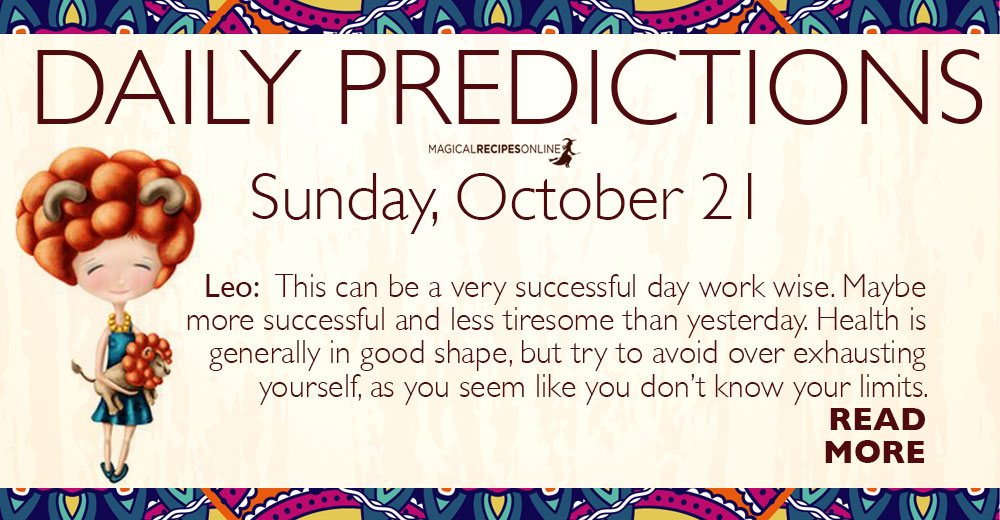 Daily Predictions for Sunday, 21 October 2018