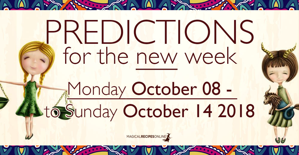 Predictions for the New Week, October 08 - 14