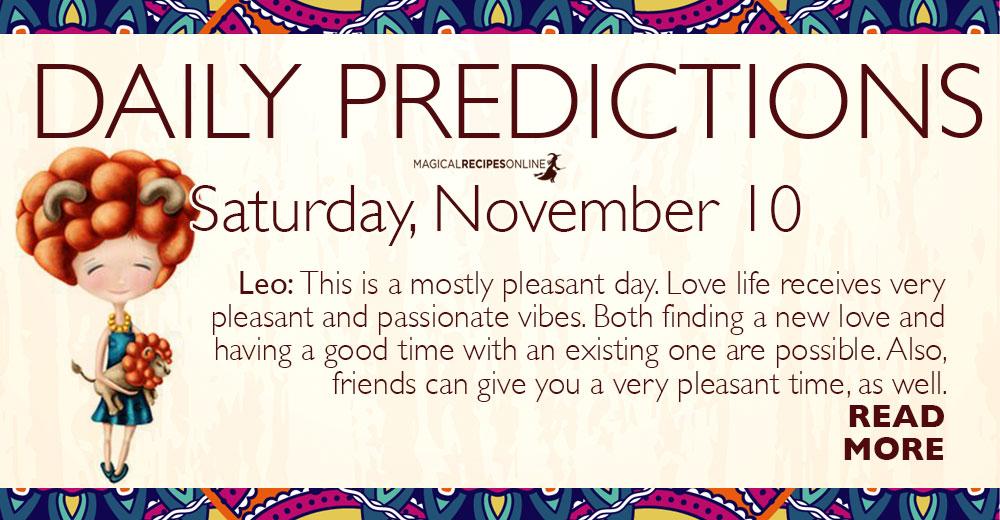 Daily Predictions for Saturday 10 November 2018