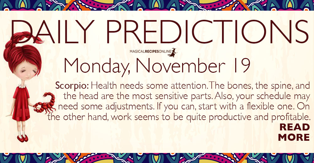 Daily Predictions for Monday 19 November 2018