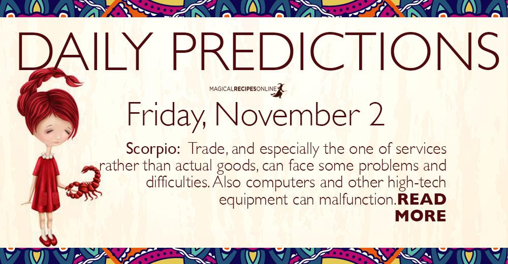 Daily Predictions for Friday 2 November 2018