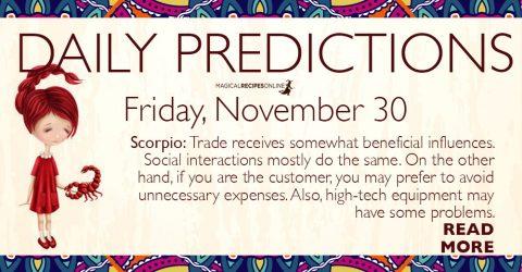 Daily Predictions for Friday 30 November 2018